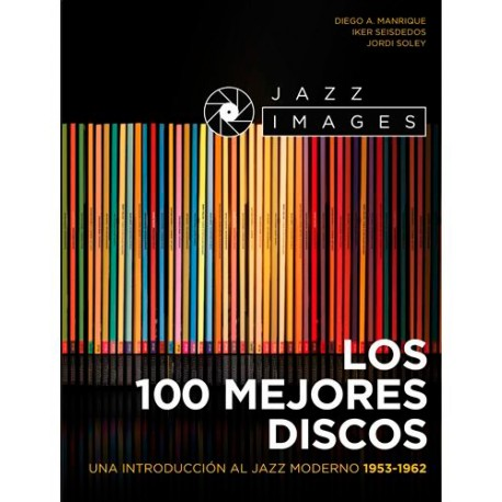 Los 100 Mejores Discos del Jazz Moderno: 1953-1962