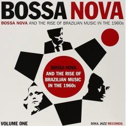 Bossa Nova & The Rise Of Brazilian Music Vol. 1