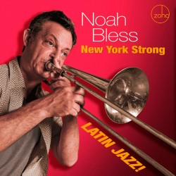 New York Strong - Latin Jazz!