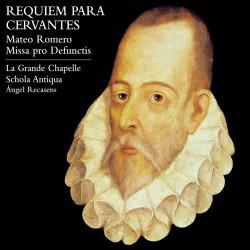 Requiem For Cervantes. Mateo Romero's Mass For The