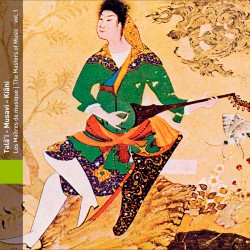 Iran: Tala'i - Musavi - Kiani, Masters of Music, V