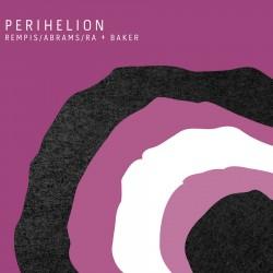 Perihelion w/ Joshua Abrams
