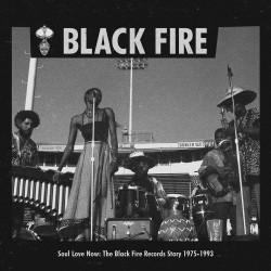Soul Love Now - The Black Fire Rec. Story 1975-199