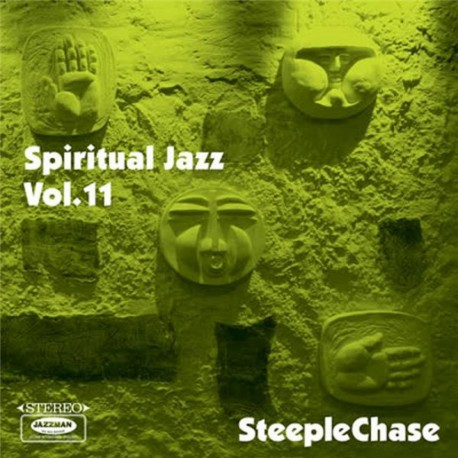 Spiritual Jazz Vol. 11: Steeplechase (Gatefold)