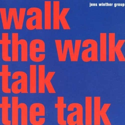 Walk the Walk Talk the Talk