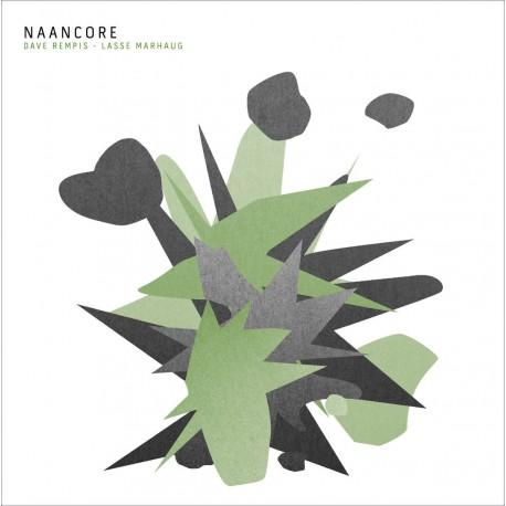 Naancore w/ Lasse Marhaug