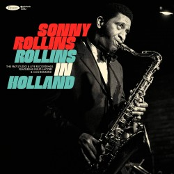 Rollins in Holland - The 1967 Studio & Live Record
