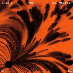 AC / DC with Joe McPhee