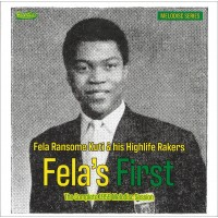 Fela´s First (Limited 10 Inch)