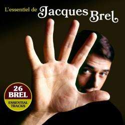 L'Essentiel de Jacques Brel