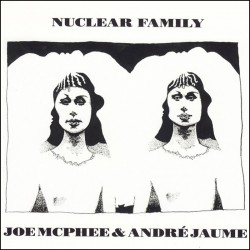 Nuclear Family w/Andre Jaume