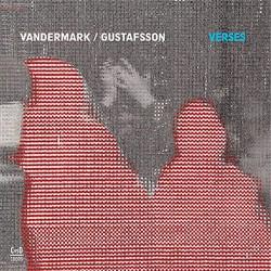 Verses W/ Mats Gustafsson