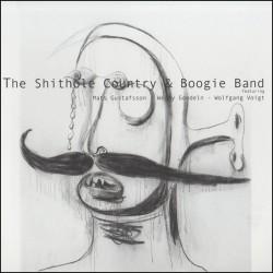Shithole Country & Boogie Band w/W. Gondeln