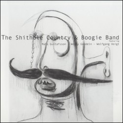 Shithole Country & Boogie Band w/W. Gondeln
