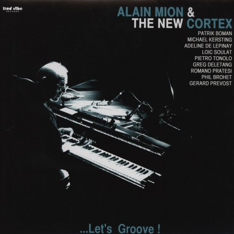 The New Cortex: Let's Groove!