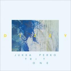 Jukka Perko Tritone: Dizzy