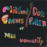 The Complete Yale Concert w/Don Pullen