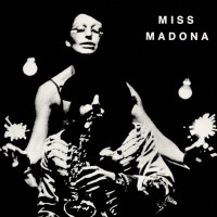 Miss Madona (Limited 7 Inch Single)