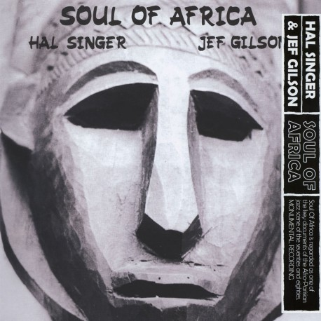 Soul of Africa w/ Hal Singer (Gatefold Cover)