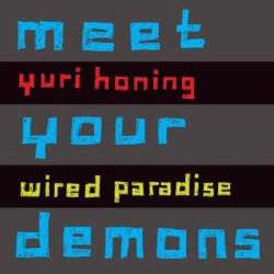 Wired Paradise: Meet Your Demons