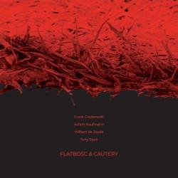 Flatbosc & Cautery