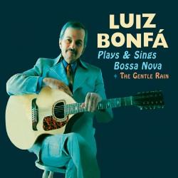 Plays & Sings Bossa Nova + The Gentle Rain