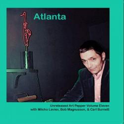 Vol. 11 - Unreleased Art Pepper - Atlanta 1980