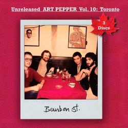 Vol. 10 - Unreleased Art Pepper - Toronto