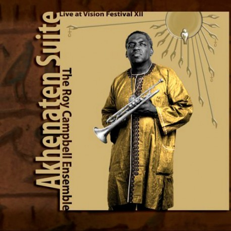 Akhenaten Suite - Vision Festival Xii