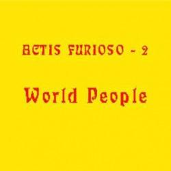 Actis Furioso 2: World People