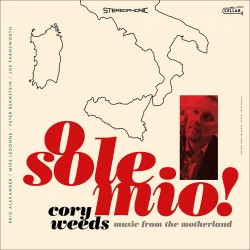 O Sole Mio! Music From The Motherland