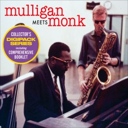 Mulligan Meets Monk: The Complete Session