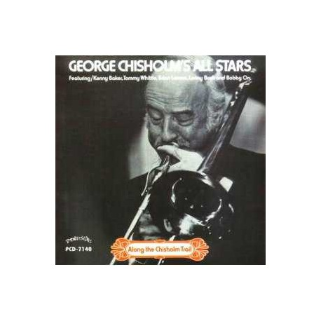 George Chisholm`S All Stars