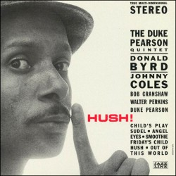 Hush! W/ Donald Byrd