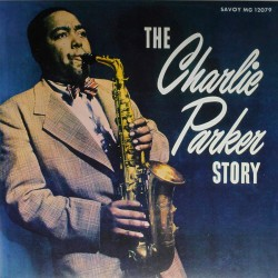The Charlie Parker Story