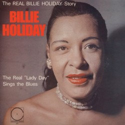The Real Lady Day Sings the Blues