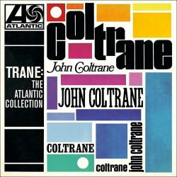Trane - The Atlantic Collection