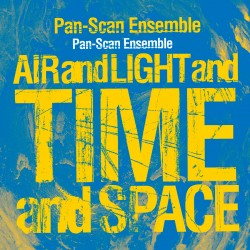 Air and Light and Time and Space