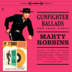 Gunfighter Ballads & Trail Songs + 7'' Colored SG