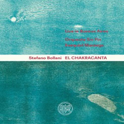 El Chakracanta w/ Orquesta Sin Fin & E. Mantega