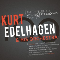 The Unreleased WDR Jazz Recordings