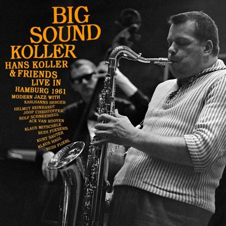 Big Sound Koller (Live in Hamburg 1961) + 2 Bonus