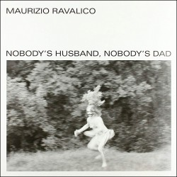 Nobody's Husband, Nobody's Dad (Solo Percussion)