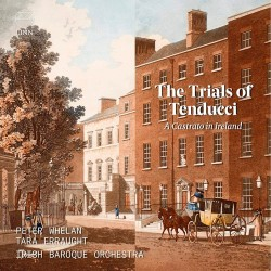 Various: The Trials of Tenducci: A Castrato in Ire