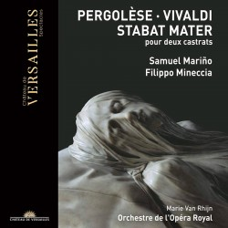 Pergolèse & Vivaldi: Stabat Mater pour deux castra