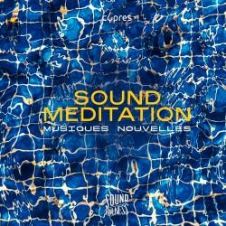 Sound Meditation (Soundfulness, Vol. 1)