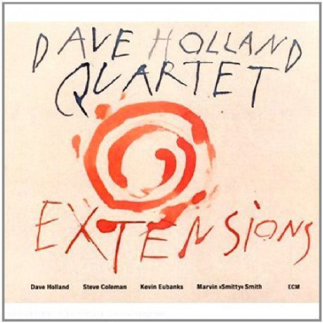 Digipak - Extensions - Dave Holland Quartet