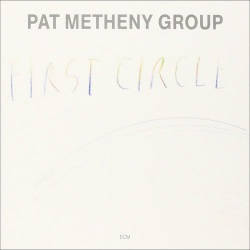 Digipak - First Circle - Pat Metheny Group