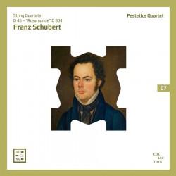 Schubert: String Quartets D 46 & Rosamunde D 804