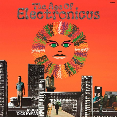 The Age of Electronicus (Gatefold)
